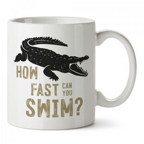 Ne Kadar Hızlı Yüzebilirsin Timsah tasarım baskılı kupa bardak (mug bardak). En güzel baskılı kupa bardak çeşitleri. Doğasever kupa bardak modelleri. Hayvansevere hediye.