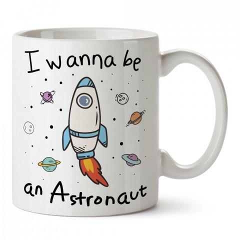 Astronot Olmak İstiyorum tasarım baskılı kupa bardak (mug bardak). Uzay ve galaksi desenleri sevenlere hediye. Ay ve gezegen resimli kupa. Uzay meraklılarına hediyelik.